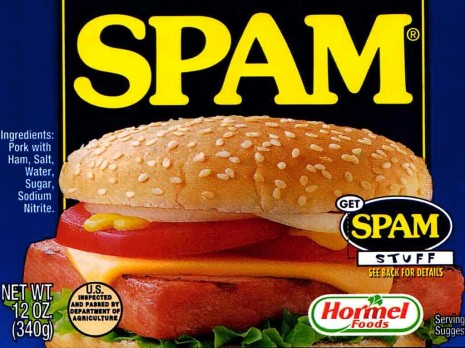 Yes, you heard me right, Spam.  (Photo from knijff.com)